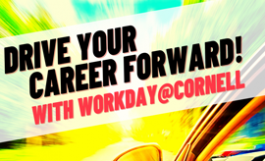 Drive your career forward with Workday@Cornell!