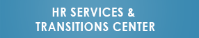Button: HR Services & Transitions Center