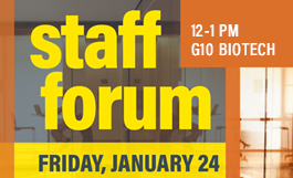 staff forum, friday jan 24, 12-1pm, g10 biotech