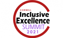 Cornell Inclusive Excellence Summit 2021