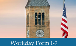 "mcgraw tower at sunset, american flag; text: ""Workday Form I-9"""